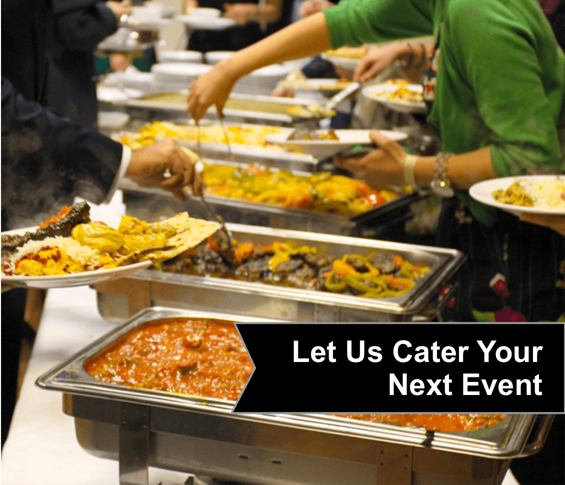Let us cater your next event